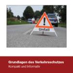 Verkehrsschutz Ratgeber Feuerwehr Straßenverkehr